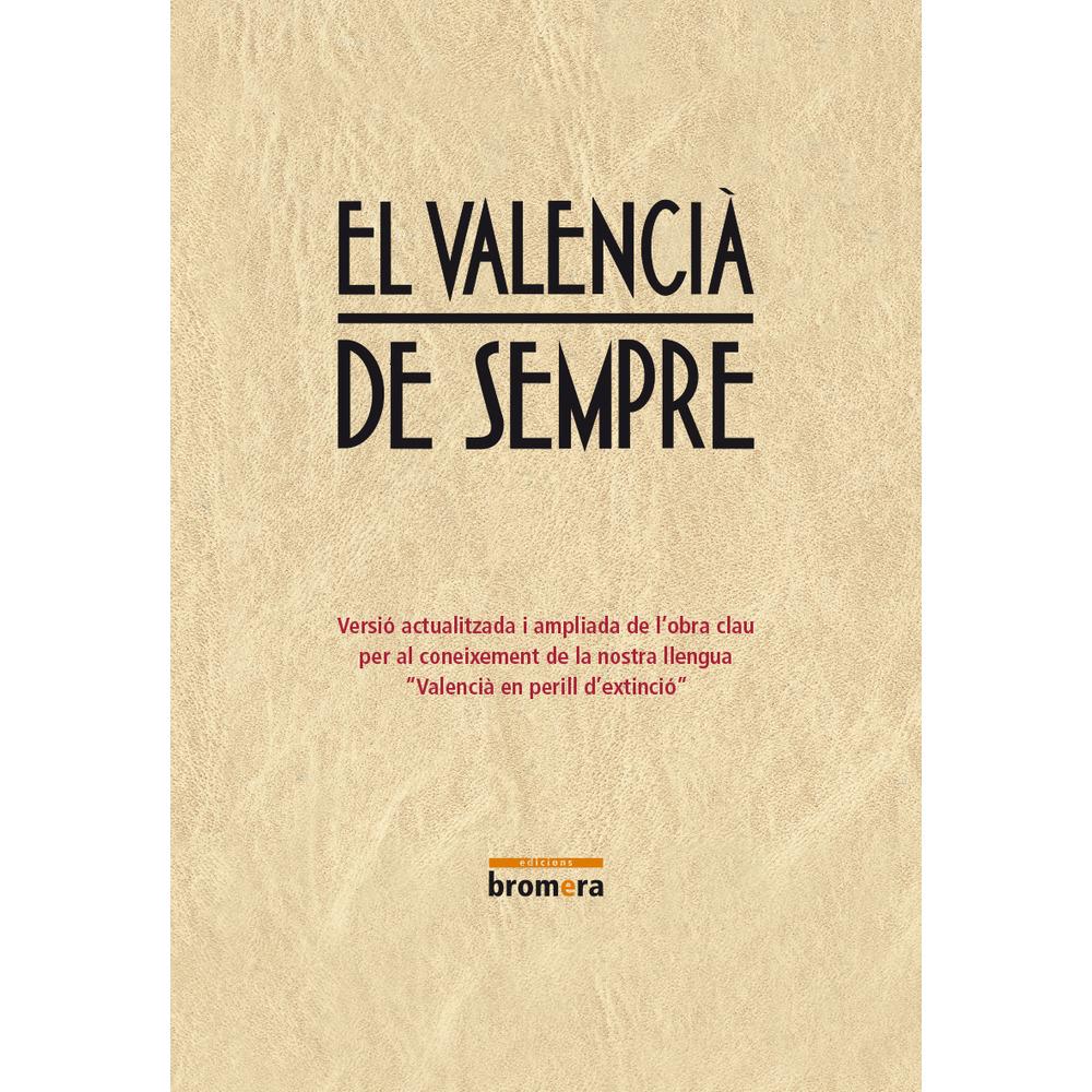 El valencià de sempre